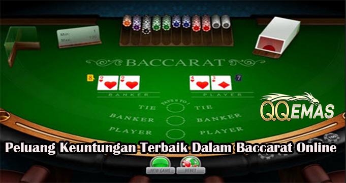 Peluang Keuntungan Terbaik Dalam Baccarat Online