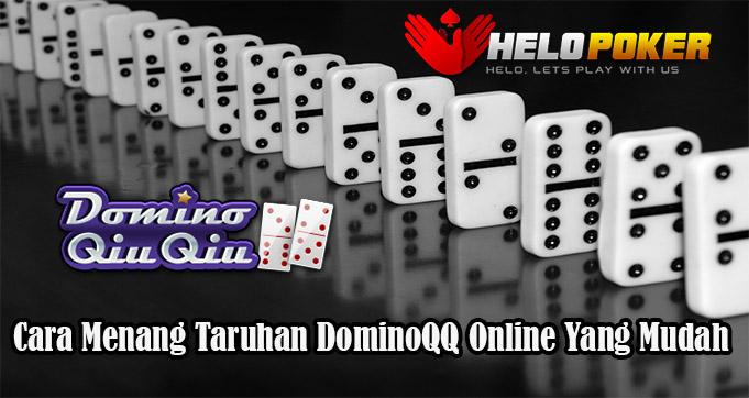Cara Menang Taruhan DominoQQ Online Yang Mudah